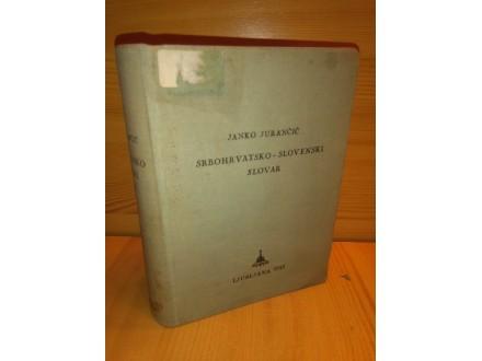 Srbohrvatsko-slovenski slovar - J.Jurančić