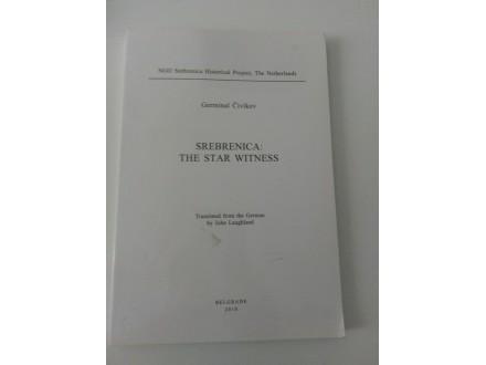 Srebrenica: The Star Witness - Germinal Čivikov