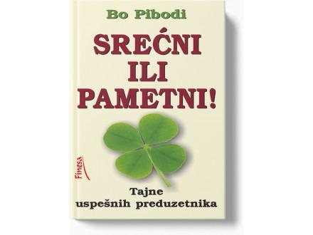 Srećni ili pametni - Bo Pibodi
