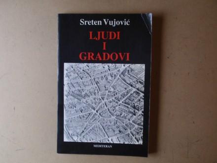 Sreten Vujović - LJUDI I GRADOVI
