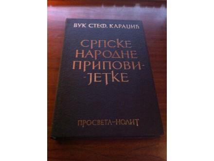 Srpske narodne pripovijetke Vuk Stef . Karadžić