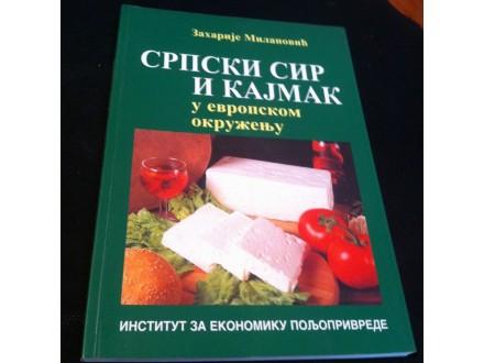 Srpski sir i kajmak u evropskom  Zaharije Milanović