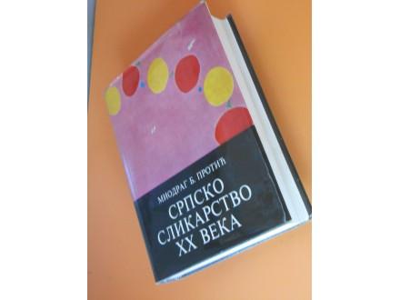 Srpsko Slikarstvo XX,veka II.deo Miodrag B.Protić