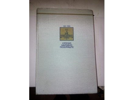 Srpsko narodno pozorište 1861-1986
