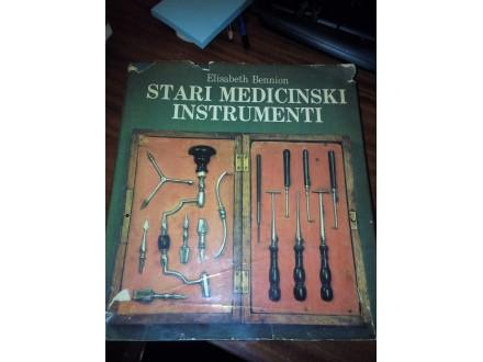 Stari medicinski instrumenti - Elisabeth Bennion