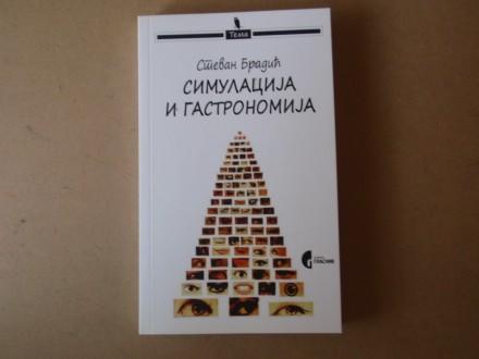 Stevan Bradić - SIMULACIJA I GASTRONOMIJA