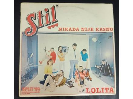 Stil – Nikada Nije Kasno LP (Jugodisk,1984)