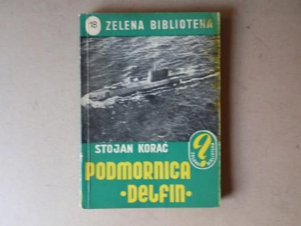 Stojan Korać - PODMORNICA DELFIN