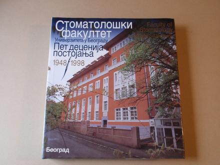 Stomatološki fakultet - Pet decenija postojanja