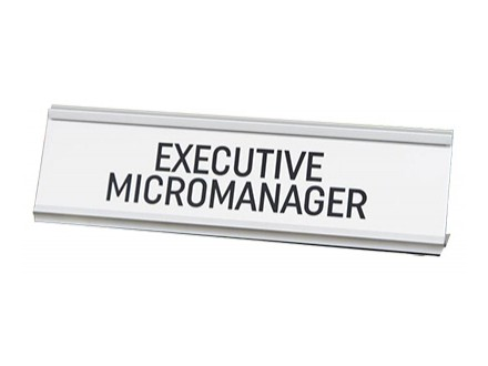 Stona dekoracija - Executive Micromanager - Harvey Makin
