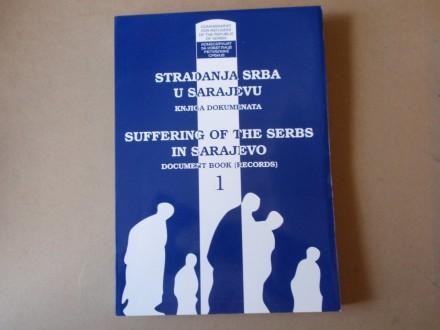 Stradanja Srba u Sarajevu - Knjiga dokumenata