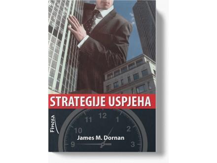 Strategije uspeha - James M. Dornan