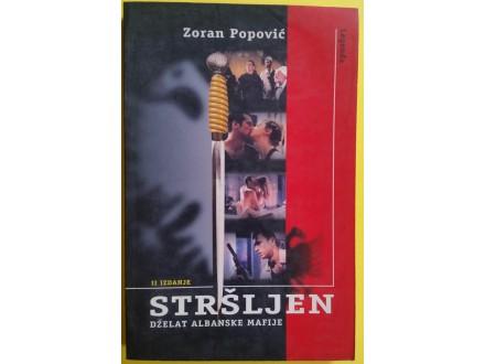 Stršljen dželat albanske mafije Zoran Popović