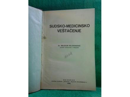 Sudsko medicinsko veštačenje, Milovan Milovanović 1938.