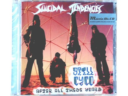 Suicidal Tendencies- Styll cyco/After all these years