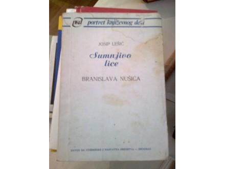 Sumnjivo lice Branislava Nušića - Josip Lešić