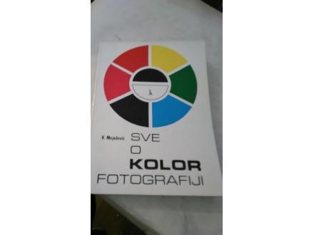 Sve o kolor fotografiji - Vidoje Mojsilović
