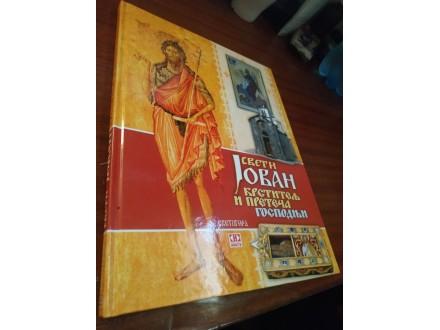 Sveti Jovan krstitelj i preteča gospodnji