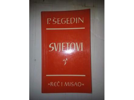Svjetovi - Petar Šegedin