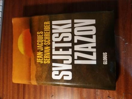 Svjetski izazov / Jean-Jacques Servan-Schreiber