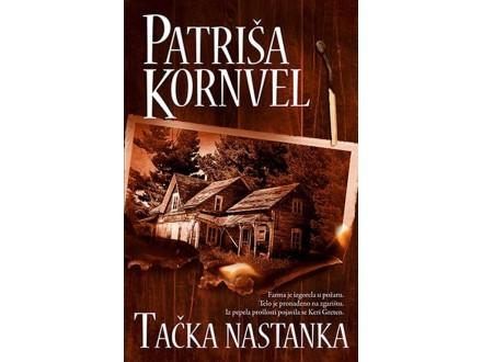TAČKA NASTANKA - Patriša Kornvel