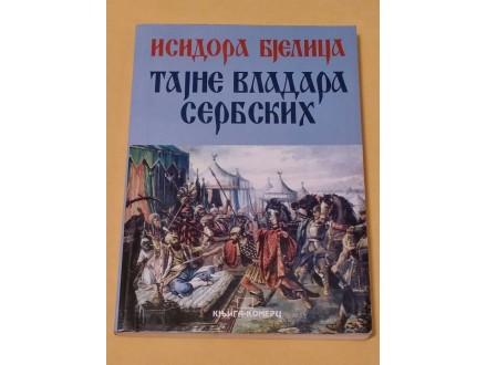 TAJNE VLADARA SERBSKIH - Isidora Bjelica