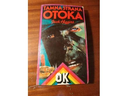 TAMNA STRANA OTOKA - JACK HIGGINS