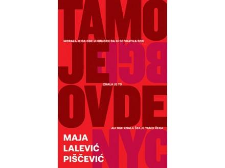 TAMO JE OVDE - Maja Lalević Piščević