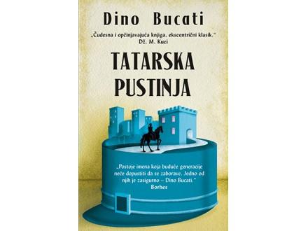 TATARSKA PUSTINJA - Dino Bucati