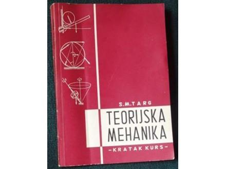 TEORIJSKA MEHANIKA – KRATAK KURS, S.M.TARG