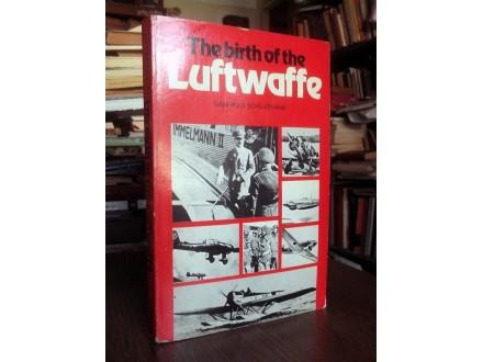 THE BIRTH OF THE LUFTWAFFE - Hanfried Schliephake