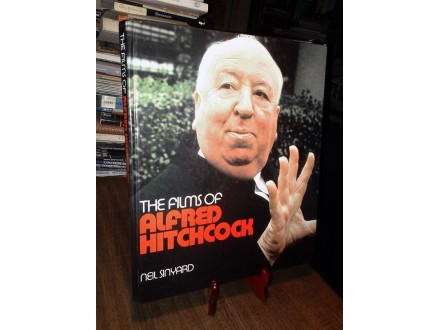THE FILMS OF ALFRED HITCHCOCK - Neil Sinyard