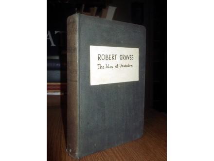 THE ISLES OF UNWISDOM - Robert Graves (1950)