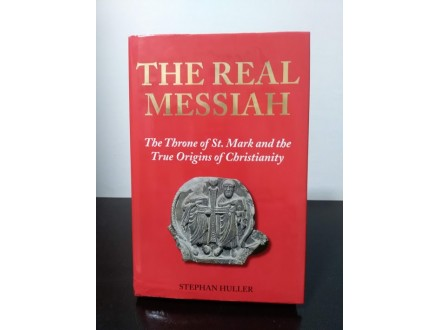 THE REAL MESSIAH: The Throne of Sv. Mark and the True..