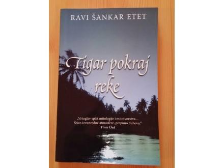 TIGAR POKRAJ REKE - Ravi Šankar Etet