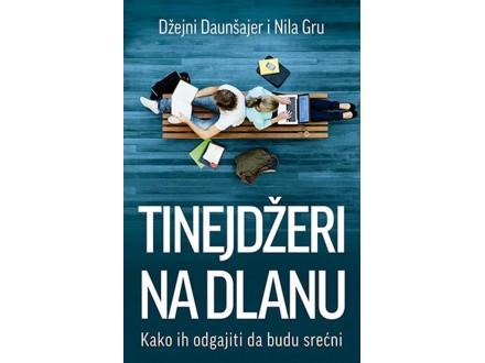 TINEJDŽERI NA DLANU - Dž.Daunšajer i N.Gru