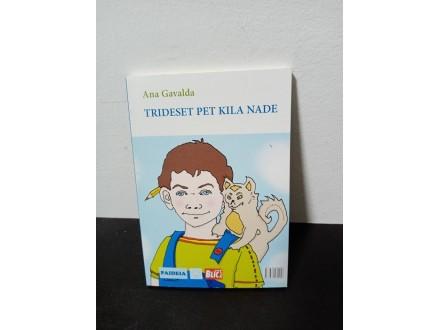 TRIDESET PET KILA NADE Ana Gavalda
