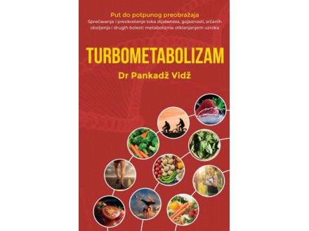 TURBOMETABOLIZAM - Dr Pankadž Vidž