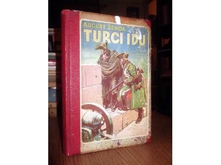 TURCI IDU - A. Šenoa (1943, ilustr. Andrija Maurović)