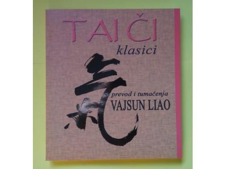 Tai Či klasici - Vajsun Liao