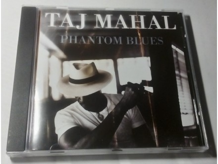 Taj Mahal - Phantom Blues Cd