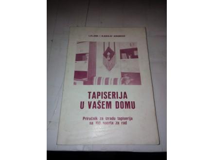 Tapiserija u vašem domu Ljiljana i Vladislav Avramović