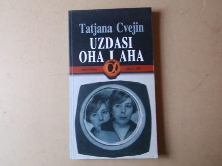 Tatjana Cvejin - UZDASI OHA I AHA