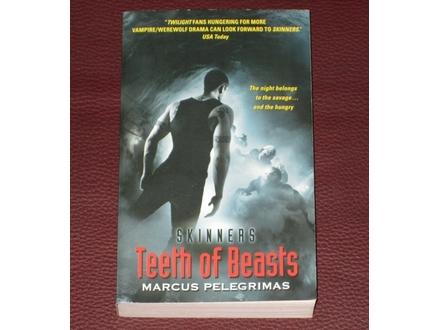 Teeth of Beasts (Skinners) - Marcus Pelegrimas