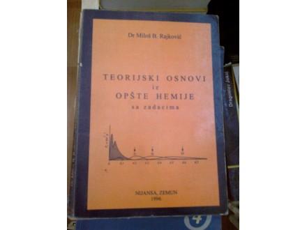 Teorijski osnovi iz opšte hemije sa zadacima - Rajković