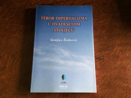 Teror Imperijalizma U Dvadesetom Stolecu NOVO