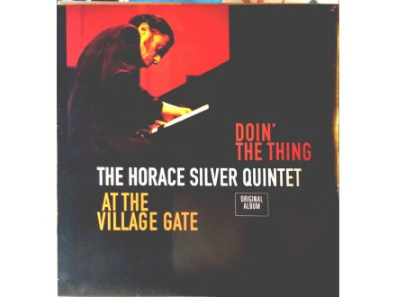 The Horace Silver Quintet – Doin` The Thing