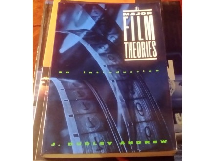 The Major Film Theories - J. Dudley Andrew