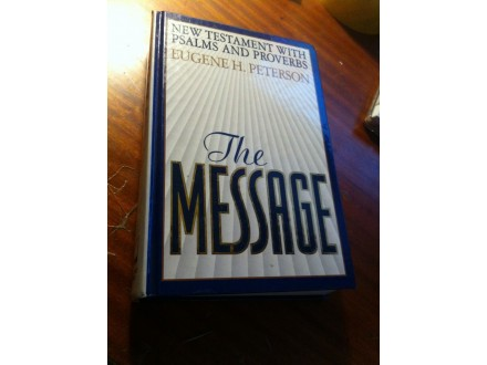 The Message Eugene H . Peterson