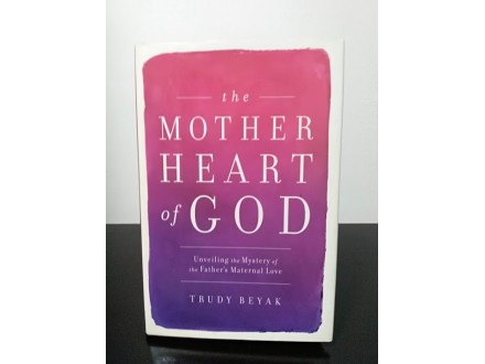 The Mother Heart of God: Unveiling the Mystery of the F